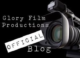 Glory Film Productions' Official Blog!