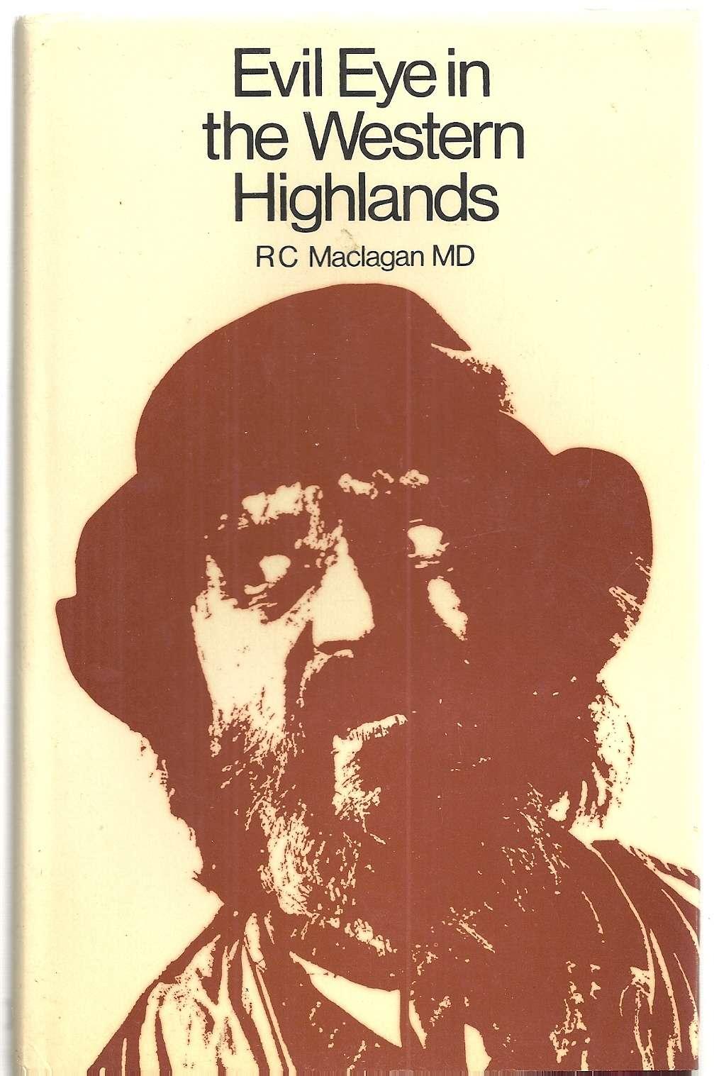 Evil Eye in the Western Highlands, Maclagan, R.C.